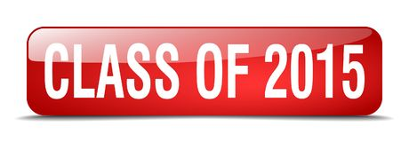 Class of 2015 red square 3d isolated web button. Class of 2015 red square 3d realistic isolated web button Stock Photo
