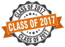 Class of 2017 seal. stamp. Class of 2017 round seal isolated on white background. class of 2017 Royalty Free Stock Photography