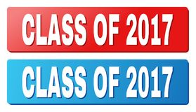 CLASS OF 2017 Title on Blue and Red Rectangle Buttons. CLASS OF 2017 text on rounded rectangle buttons. Designed with white title with shadow and blue and red Stock Photo