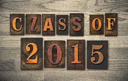 Class of 2015 Wooden Letterpress Type Concept Stock Photography