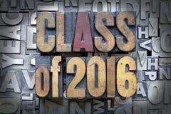 Class of 2016. Written in vintage letterpress type royalty free stock photos