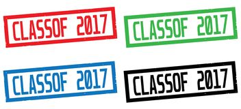 CLASSOF 2017 text, on rectangle border stamp sign. CLASSOF 2017 text, on rectangle border stamp sign, in color set royalty free illustration