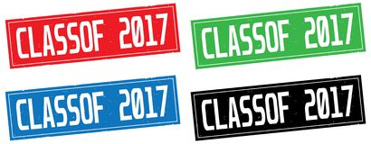 CLASSOF 2017 text, on rectangle stamp sign. CLASSOF 2017 text, on rectangle stamp sign, in color set royalty free illustration