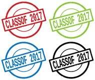 CLASSOF 2017 text, on round simple stamp sign. CLASSOF 2017 text, on round simple stamp sign, in color set royalty free illustration
