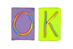 Clay letters. Words OK Stock Photos
