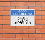 Clean As You Go. A modified sign on good housekeeping Royalty Free Stock Photography