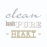 Clean hands Pure heart; Christianity bible verse in Psalm 24:4 Stock Photography