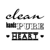 Clean hands Pure heart; Christianity bible verse in Psalm 24:4 Stock Image