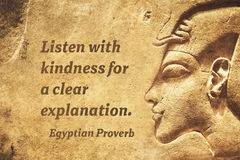 Clear explanation EP. Listen with kindness for a clear explanation - ancient Egyptian Proverb citation stock images