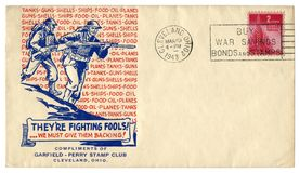 Cleveland, Ohio, The USA  - 19 March 1943: US historical envelope: cover with patriotic cachet They`re fighting fools!..we must gi. Ve them backing! Nations royalty free stock image