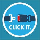 Click It. Period. Seat Belt Sign Vector. Stock Photos