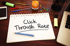 Click Through Rate. Handwritten text in a notebook on a desk - 3d render illustration stock photos