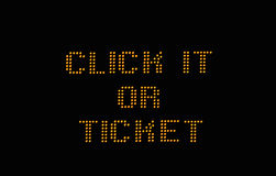 Click it or ticket sign Stock Images