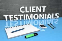 Client Testimonials text concept. Client Testimonials - text concept with chalkboard, notebook, pens and mobile phone. 3D render illustration Royalty Free Stock Photo