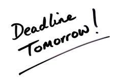 Deadline Tomorrow