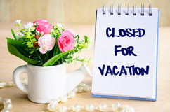 Close for vacation text. Stock Photography