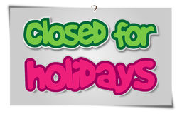 Closed Holidays Royalty Free Stock Images