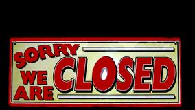 Closed sign. Sorry we are closed sign. No public access. The place is closed for public Stock Photography