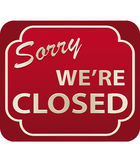 Closed Sign (vector). Vector illustration of Sorry We're Closed Sign with volume Vector Illustration