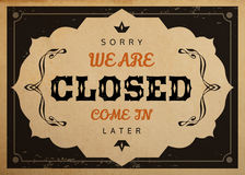 Closed sign. Vector retro Closed sign for shops and cafe on realistic old vintage paper parchment card Royalty Free Stock Image
