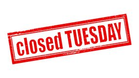 Closed tuesday. Stamp with text closed tuesday inside,  illustration Stock Images