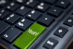 Closeup message yeah! button keyboard Royalty Free Stock Photos