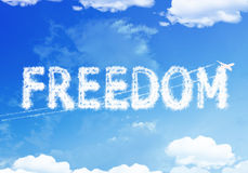 Cloud text : FREEDOM on the sky. Stock Photography