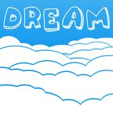 Cloudy background with the inscription Dream Royalty Free Stock Photos