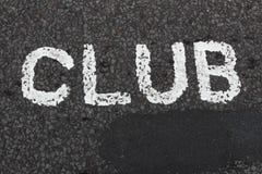 CLUB die op een Weg wordt geschreven Royalty-vrije Stock Afbeeldingen