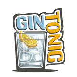 Cocktail Gin Tonic. Vector illustration of alcohol Cocktail Gin Tonic: garnish of lemon slice in glass of classic cocktail, refreshing fizz lemonade, logo with Royalty Free Stock Images
