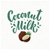 Coconut milk lettering for banner, logo and packaging design. Organic nutrition healthy food. Phrase about dairy product. Vector. Illustration royalty free stock photo