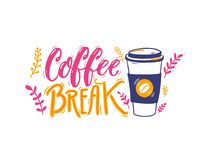 Coffe break - handwritten inscription and illustration of paper coffee cup. Positive caption, hand lettering. Pink Royalty Free Stock Photo