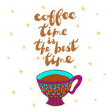 Coffe cup and handwritten phrase: Coffee time is the best time Royalty Free Stock Photos