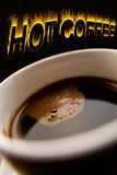 Coffee. With hot  word Royalty Free Stock Photo