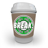 Coffee Break Plastic Cup Rest Relax Words Working Pause Stock Image