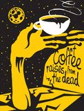 Coffee cup and hand zombies on the grave at night. Vector illustration of coffee theme with the inscription. Full Cup of hot coffee in hand zombies. Starry night royalty free illustration