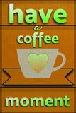 Coffee cup. Poster with text and heart symbol Royalty Free Stock Photography