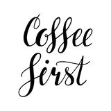 Coffee first. Hand written lettering design. Coffee first. Hand written lettering inscription, calligraphy vector illustration. Black and white hand written Stock Photos