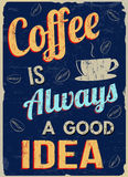 Coffee is always a good  idea retro poster Stock Photography