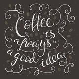 'Coffee is always a good idea' vintage poster Royalty Free Stock Images