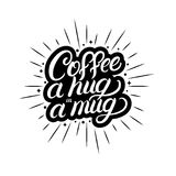 Coffee a hug in a mug hand written lettering with coffee cup, light rays, sunburst. Typography design fordecorate coffee mugs, bags, tee prints, card, coffee Stock Photo