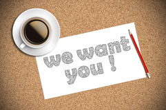 Coffee and pencil sketch we want you on paper Stock Photos
