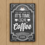 Coffee quote on chalkboard background for poster and shop decoration. Coffee shop decorate poster on chalkboard background. Typography quote it`s time for coffee royalty free illustration