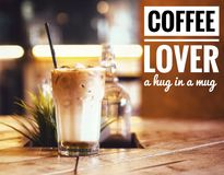 Coffee quotes for coffee lover. Stock Image