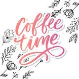 Coffee time card. Hand drawn positive quote. Modern brush calligraphy. Hand drawn lettering background. Ink illustration. Slogan. Coffee time card. Hand drawn royalty free stock images