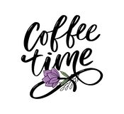 Coffee time card. Hand drawn positive quote. Modern brush calligraphy. Hand drawn lettering background. Ink illustration. Slogan. Coffee time card. Hand drawn stock photo