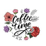 Coffee time card. Hand drawn positive quote. Modern brush calligraphy. Hand drawn lettering background. Ink illustration. Slogan. Coffee time card. Hand drawn stock image