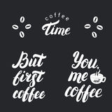 Coffee time. But first coffee. Posters. Royalty Free Stock Images