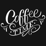 `Coffee time` inscription for prints and posters, menu design, invitation and greet. Hand-drawn lettering for prints, posters Royalty Free Stock Image