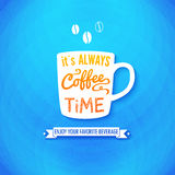 It is always coffee time. Poster with coffee cups  Stock Photos